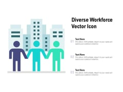 Diverse Workforce Vector Icon Ppt PowerPoint Presentation File Layouts