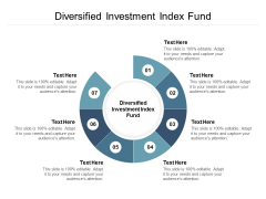 Diversified Investment Index Fund Ppt PowerPoint Presentation Infographic Template Portfolio