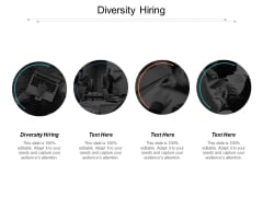 Diversity Hiring Ppt PowerPoint Presentation File Good Cpb