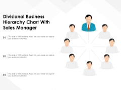 Divisional Business Hierarchy Chart With Sales Manager Ppt PowerPoint Presentation Gallery Styles PDF