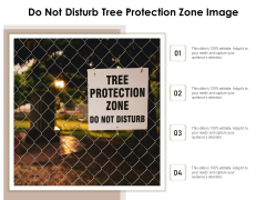 Do Not Disturb Tree Protection Zone Image Ppt PowerPoint Presentation Infographic Template Slides PDF