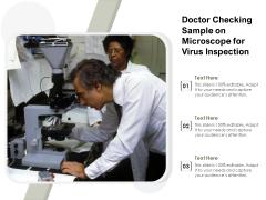 Doctor Checking Sample On Microscope For Virus Inspection Ppt PowerPoint Presentation Outline Files PDF