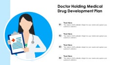 Doctor Holding Medical Drug Development Plan Ppt PowerPoint Presentation Icon Example File PDF
