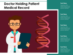Doctor Holding Patient Medical Record Ppt PowerPoint Presentation Gallery Visual Aids PDF