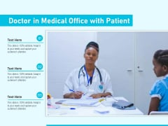 Doctor In Medical Office With Patient Ppt PowerPoint Presentation Outline Deck PDF