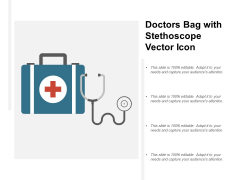 Doctors Bag With Stethoscope Vector Icon Ppt Powerpoint Presentation Pictures Visual Aids