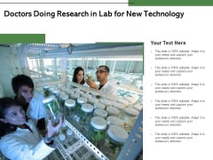 Doctors Doing Research In Lab For New Technology Ppt PowerPoint Presentation Ideas Elements PDF