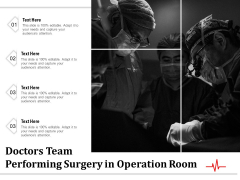 Doctors Team Performing Surgery In Operation Room Ppt PowerPoint Presentation Styles Gridlines PDF