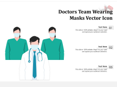 Doctors Team Wearing Masks Vector Icon Ppt PowerPoint Presentation Professional File Formats PDF