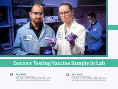 Doctors Testing Vaccine Sample In Lab Ppt PowerPoint Presentation Summary Graphics PDF