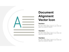 Document Alignment Vector Icon Ppt PowerPoint Presentation Infographic Template Files