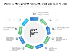 Document Management System With Investigation And Analysis Ppt PowerPoint Presentation File Design Ideas PDF