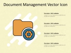 Document Management Vector Icon Ppt PowerPoint Presentation Infographics Structure