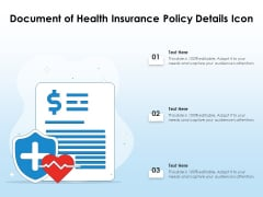 Document Of Health Insurance Policy Details Icon Ppt PowerPoint Presentation Gallery Microsoft PDF