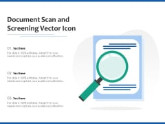 Document Scan And Screening Vector Icon Ppt PowerPoint Presentation Infographics Graphics PDF