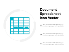 Document Spreadsheet Icon Vector Ppt PowerPoint Presentation Professional Maker