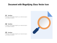Document With Magnifying Glass Vector Icon Ppt PowerPoint Presentation File Files PDF