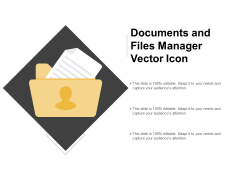 Documents And Files Manager Vector Icon Ppt PowerPoint Presentation Summary Design Inspiration