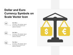 Dollar And Euro Currency Symbols On Scale Vector Icon Ppt PowerPoint Presentation File Good PDF