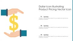 Dollar Icon Illustrating Product Pricing Vector Icon Ppt PowerPoint Presentation Gallery Graphics Design PDF