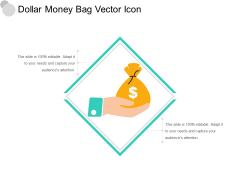 Dollar Money Bag Vector Icon Ppt PowerPoint Presentation Portfolio Good PDF