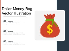 Dollar Money Bag Vector Illustration Ppt PowerPoint Presentation Model Graphics Download PDF