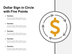 Dollar Sign In Circle With Five Points Ppt PowerPoint Presentation Layouts Styles