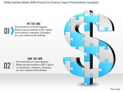 Dollar Symbol Made With Puzzle For Finance Topics Presentation Template
