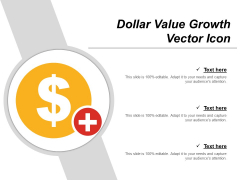 Dollar Value Growth Vector Icon Ppt PowerPoint Presentation Infographic Template Example File