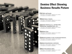 Domino Effect Showing Business Results Picture Ppt PowerPoint Presentation Infographic Template Influencers PDF