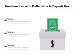 Donation Icon With Dollar Note In Deposit Box Ppt PowerPoint Presentation Styles PDF