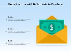 Donation Icon With Dollar Note In Envelope Ppt PowerPoint Presentation Slides Ideas PDF