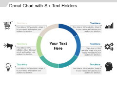Donut Chart With Six Text Holders Ppt PowerPoint Presentation Picture PDF