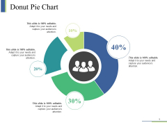 Donut Pie Chart Ppt PowerPoint Presentation Visual Aids Infographic Template
