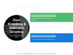 Door Knocking And Start With Greeting Ppt PowerPoint Presentation Ideas Layout Ideas