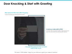 Door Knocking And Start With Greeting Ppt PowerPoint Presentation Show File Formats