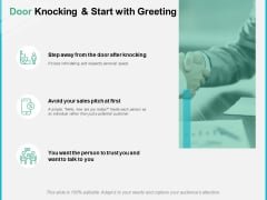 Door Knocking And Start With Greeting Ppt PowerPoint Presentation Show Themes