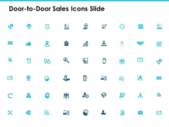 Door To Door Sales Icons Slide Business Ppt PowerPoint Presentation Show Demonstration