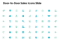Door To Door Sales Icons Slide Technology Ppt PowerPoint Presentation Pictures Design Templates