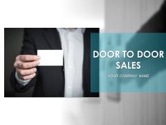 Door To Door Sales Ppt PowerPoint Presentation Complete Deck With Slides