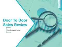 Door To Door Sales Review Ppt PowerPoint Presentation Complete Deck With Slides