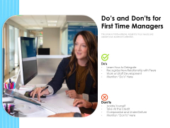 Dos And Donts For First Time Managers Ppt PowerPoint Presentation Ideas Mockup PDF