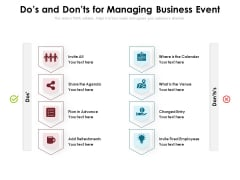 Dos And Donts For Managing Business Event Ppt PowerPoint Presentation Ideas File Formats PDF
