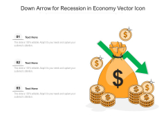 Down Arrow For Recession In Economy Vector Icon Ppt PowerPoint Presentation Gallery Example Topics PDF