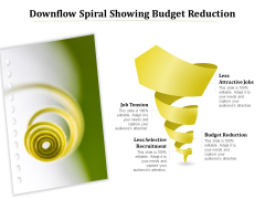 Downflow Spiral Showing Budget Reduction Ppt PowerPoint Presentation File Background Designs PDF