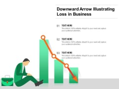 Downward Arrow Illustrating Loss In Business Ppt PowerPoint Presentation Layouts Show PDF