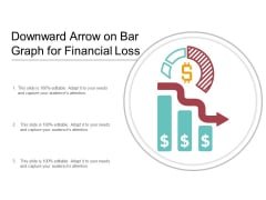 Downward Arrow On Bar Graph For Financial Loss Ppt PowerPoint Presentation Infographics Sample