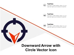 Downward Arrow With Circle Vector Icon Ppt PowerPoint Presentation Slides Example PDF