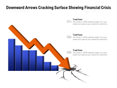 Downward Arrows Cracking Surface Showing Financial Crisis Ppt PowerPoint Presentation Show Information PDF