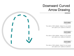 Downward Curved Arrow Drawing Ppt PowerPoint Presentation Visual Aids Gallery